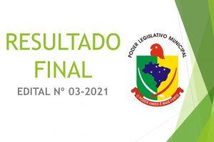RESULTADO FINAL  – EDITAL Nº 03/2021 –  Processo seletivo simplificado